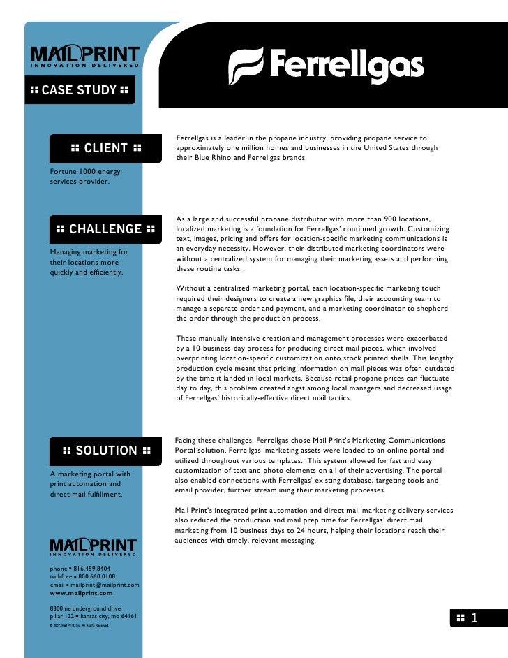 CASE STUDY                                         Ferrellgas is a leader in the propane industry, providing propane servi...