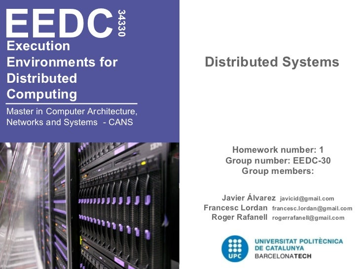 Execution  Environments for  Distributed  Computing   Distributed Systems EEDC 34330 Master in Computer Architecture, Netw...