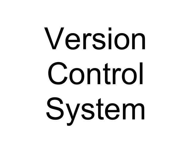 Introduction of Distributed version control system (mainly
