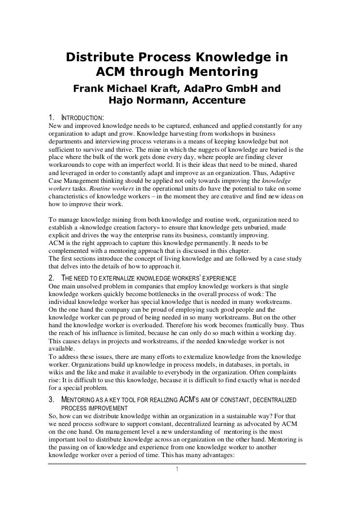 Distribute Process Knowledge in          ACM through Mentoring         Frank Michael Kraft, AdaPro GmbH and               ...