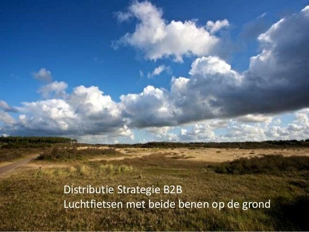 Distributie Strategie B2BLuchtfietsen met beide benen op de grond
