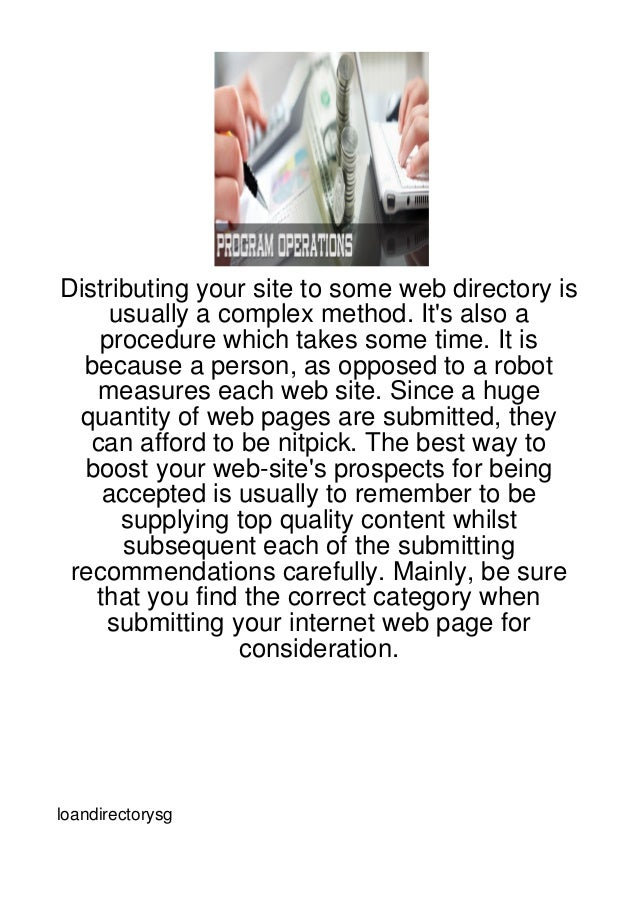 Distributing your site to some web directory is     usually a complex method. Its also a    procedure which takes some tim...