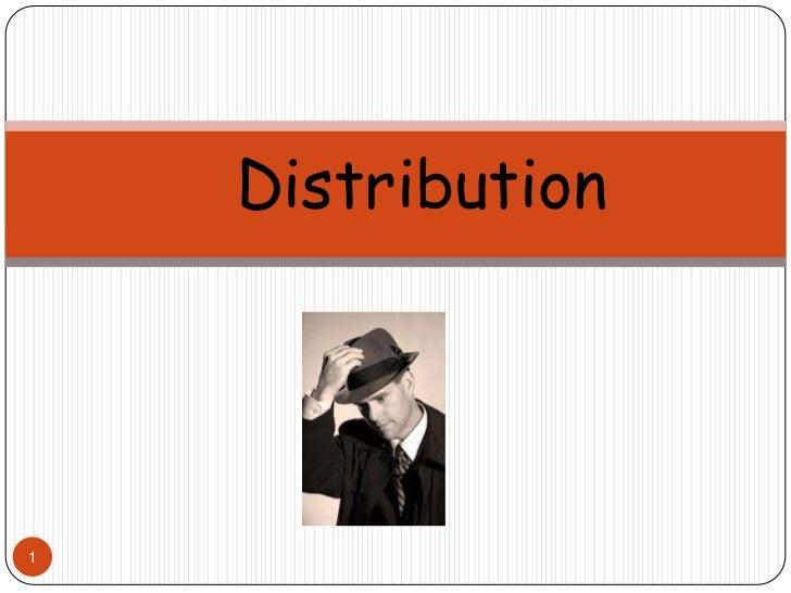 Distribution<br />1<br />