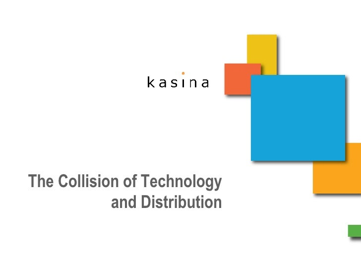 The Collision of Technology and Distribution 14 October 2008