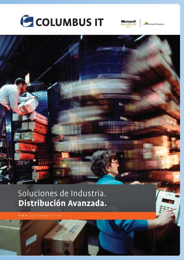 Technology makes it possible. Soluciones de Industria. Distribuciónwork. We make IT Avanzada. www.columbusit.es