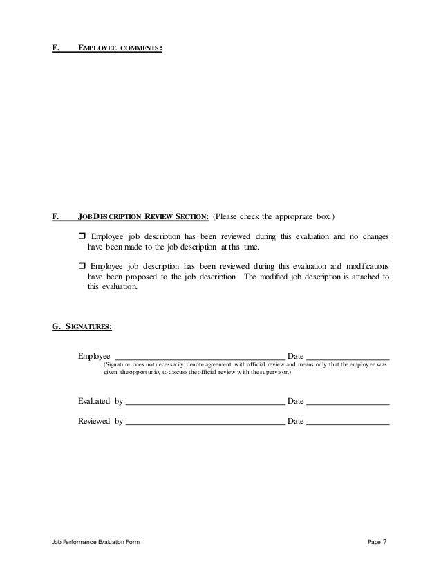 Job Performance Evaluation Form Page 7 E. EMPLOYEE COMMENTS: F. JOB DESCRIPTION REVIEW SECTION: (Please check the appropri...