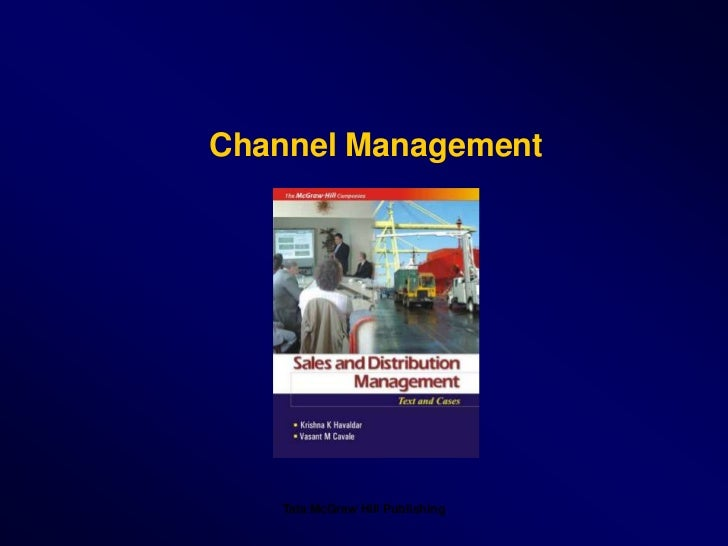Tata McGraw Hill Publishing<br />Channel Management<br />
