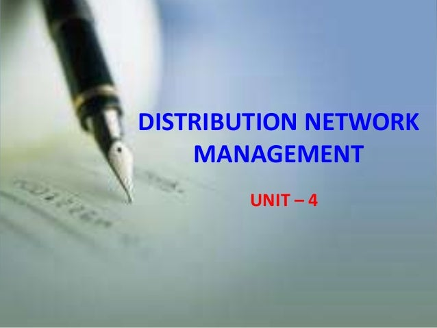 DISTRIBUTION NETWORK MANAGEMENT UNIT – 4