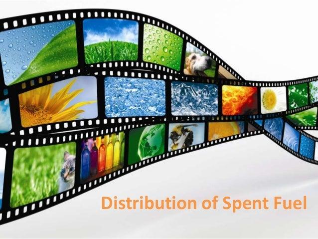 Distribution of Spent Fuel