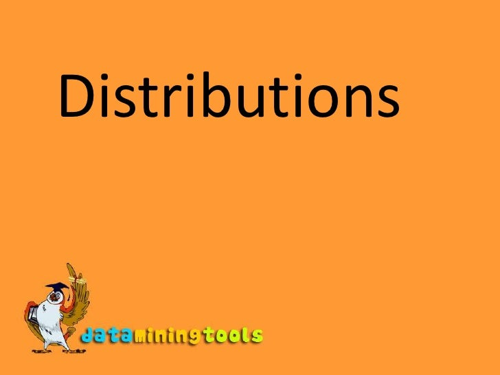 Distributions<br />