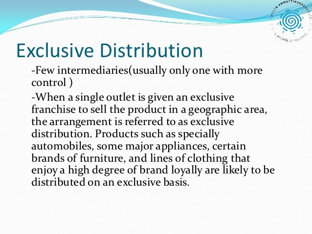 exclusive distribution Distribution Strategies