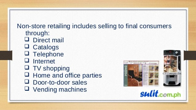 TYPES OF RETAILERS Amount of service Self-service Limited service Full service