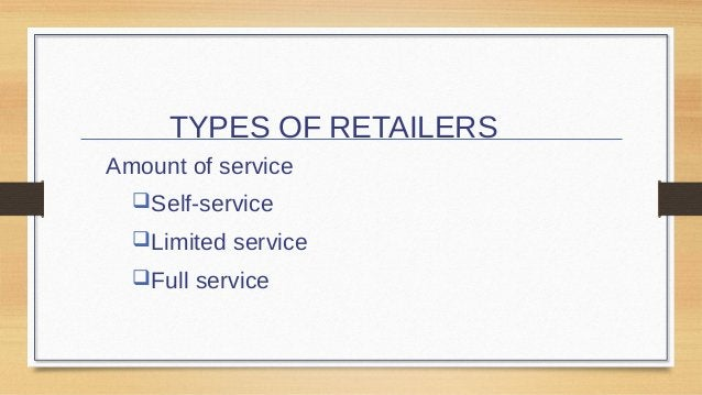 Types of Retailers Product Line