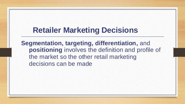 Retailer Marketing Decisions Product Assortment and Service Product assortment and service decisions include:  Product as...