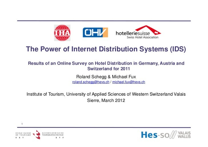 The Power of Internet Distribution Systems (IDS)    Results of an Online Survey on Hotel Distribution in Germany, Austria ...
