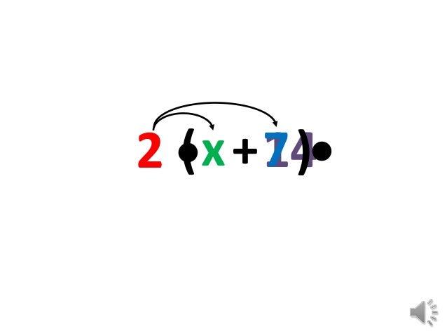 2 •x + 14•  ( 7)