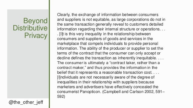 Beyond Distributive Privacy @the_other_jeff Clearly, the exchange of information between consumers and suppliers is not eq...