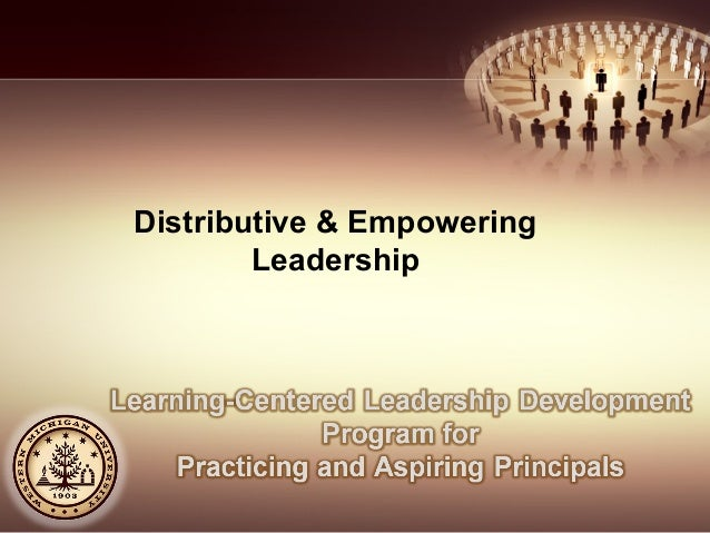 Distributive & Empowering Leadership