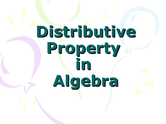Distributive property in algebra power point