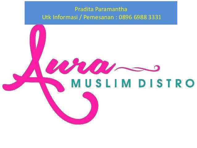 Pradita Paramantha Utk Informasi / Pemesanan : 0896 6988 3331