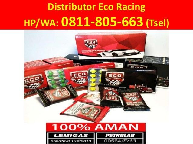 Distributor Eco Racing HP/WA: 0811-805-663 (Tsel)