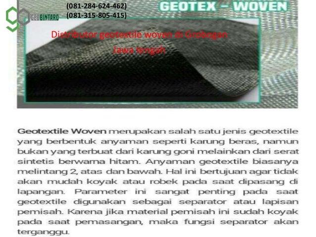 Distributor geotextile woven di Grobogan Jawa tengah (081-284-624-462) (081-315-805-415)