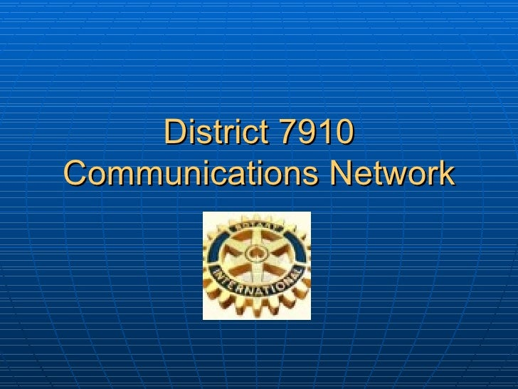 District 7910 Communications Network