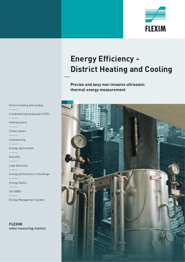 Energy Efficiency - District Heating and Cooling Precise and easy non-invasive ultrasonic thermal energy measurement Distr...