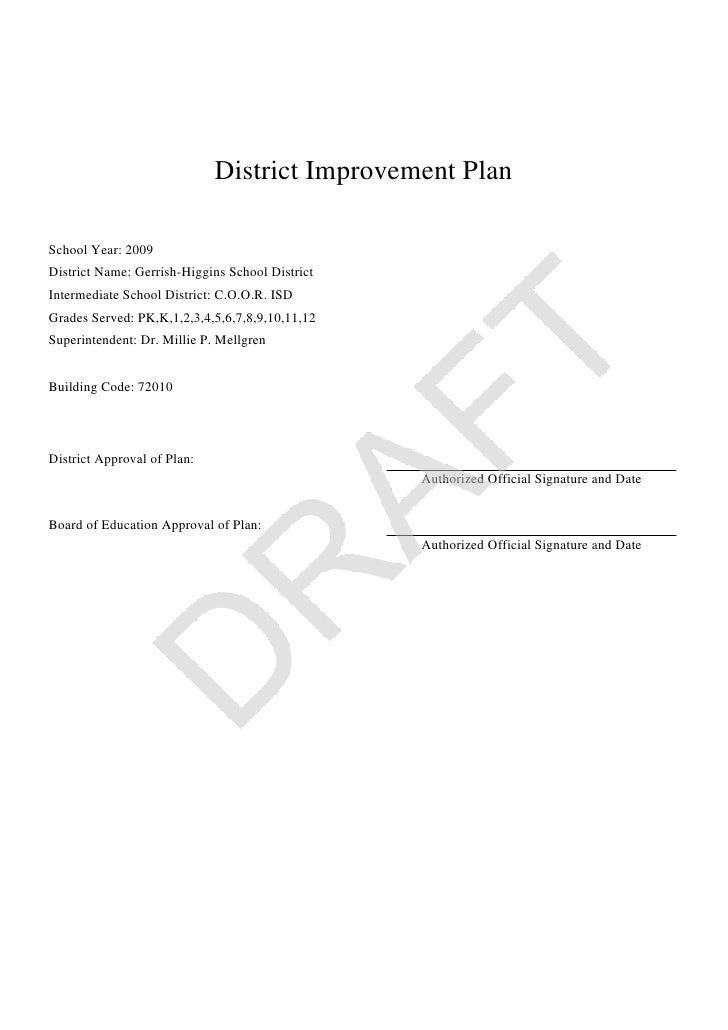 District Improvement Plan  School Year: 2009 District Name: Gerrish-Higgins School District Intermediate School District: ...
