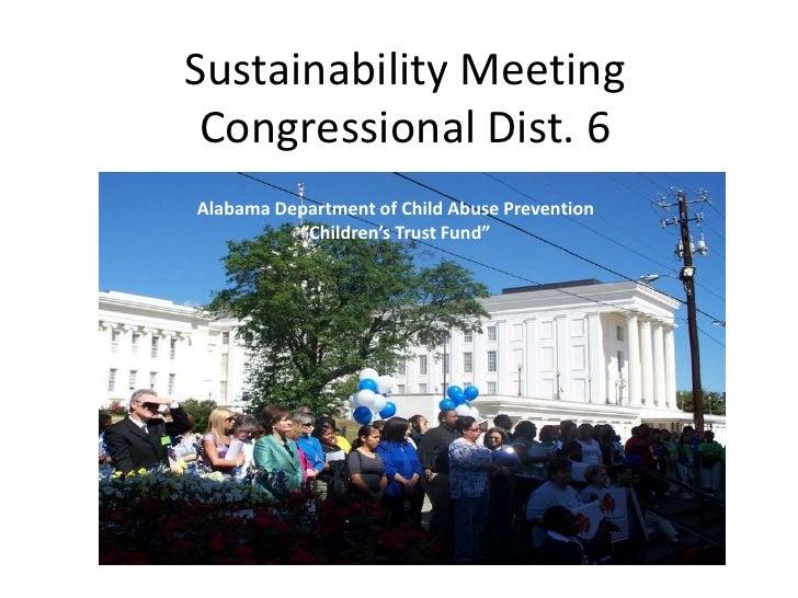 "Sustainability MeetingCongressional Dist. 6<br />Alabama Department of Child Abuse Prevention<br />""Children's Trust Fund""..."