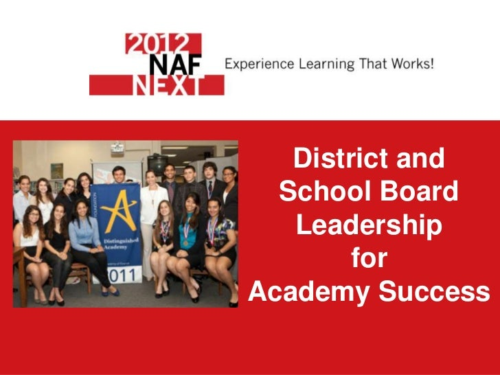District and  School Board   Leadership        forAcademy Success