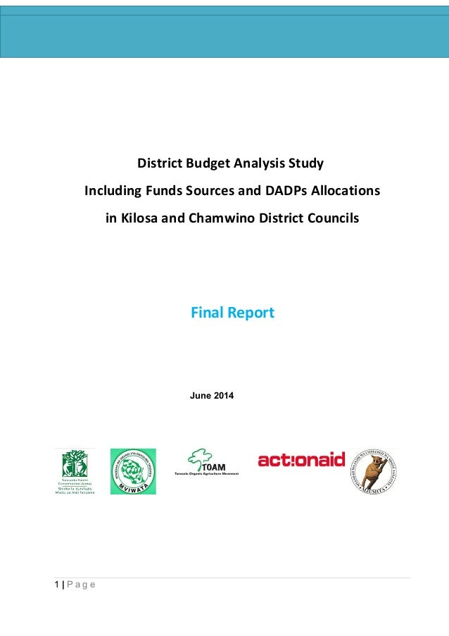 District Budget Analysis Study Report, 2014. District Budget Analysis Study Including Funds Sources and DADPs Allocations ...