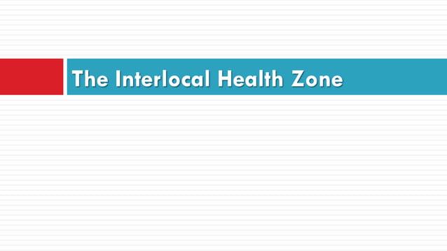 The Interlocal Health Zone