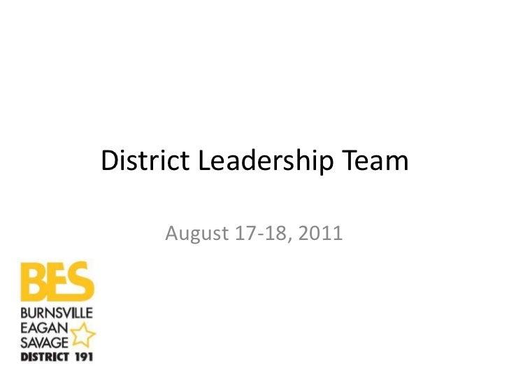 District Leadership Team     August 17-18, 2011