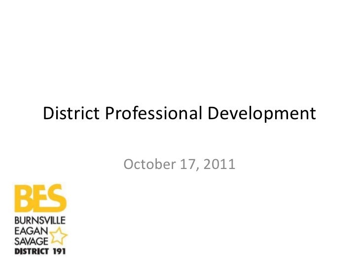 District Professional Development         October 17, 2011