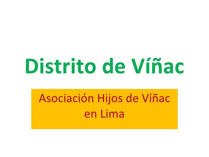 Distrito de Víñac Asociación Hijos de Víñac en Lima