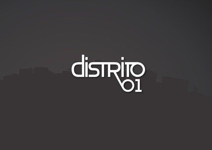 Ven con nosotros Distrito 01 es especialista en proyectos de comunicación, promoción y marketing online, ofreciendo soluci...
