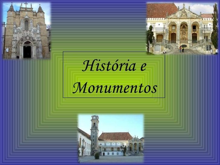 História e Monumentos
