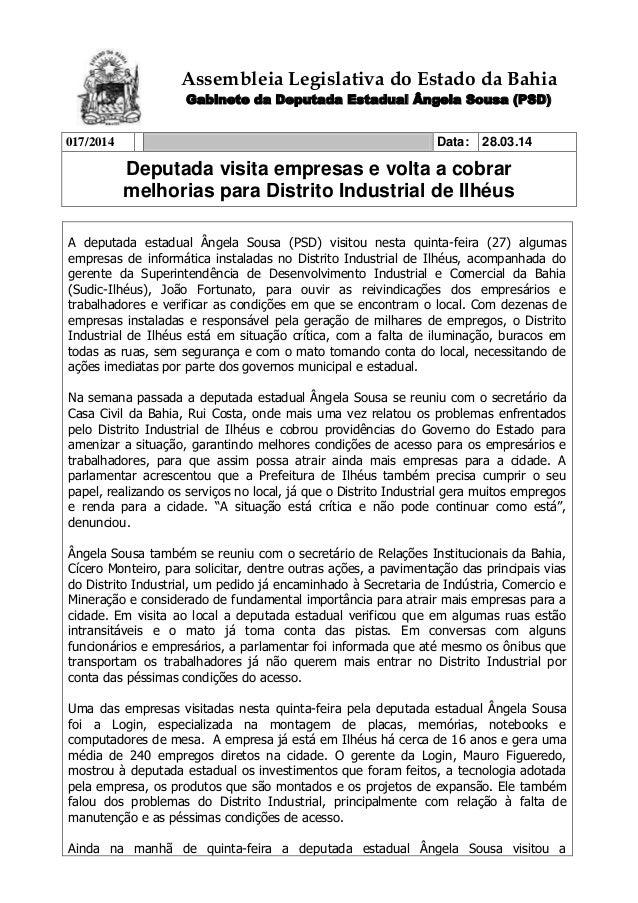 Assembleia Legislativa do Estado da Bahia Gabinete da Deputada Estadual Ângela Sousa (PSD) 017/2014 Data: 28.03.14 Deputad...