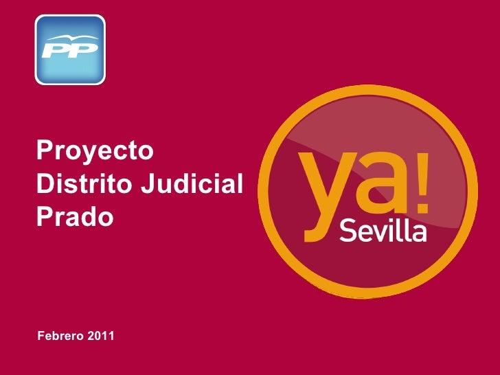 Febrero 2011 Proyecto Distrito Judicial Prado