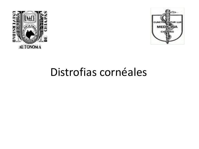 Distrofias cornéales