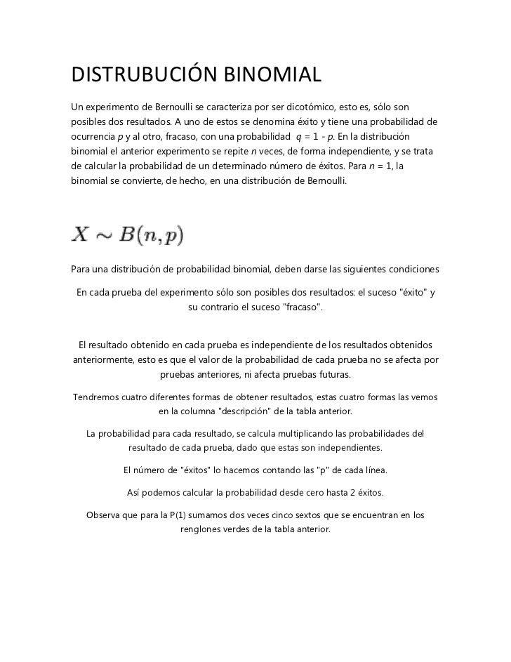 DISTRUBUCIÓN BINOMIALUn experimento de Bernoulli se caracteriza por ser dicotómico, esto es, sólo sonposibles dos resultad...