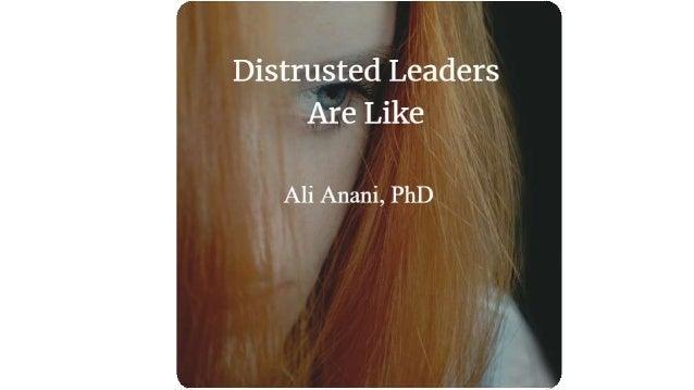 Distrusted leaders are like