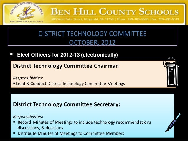DISTRICT TECHNOLOGY COMMITTEE                       OCTOBER, 2012   Elect Officers for 2012-13 (electronically)District T...