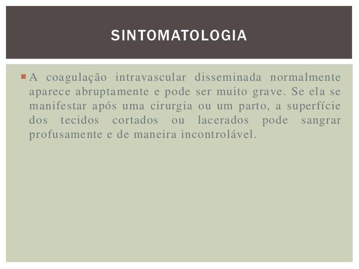MANIFESTAÇÕES CLINICAS DA CID