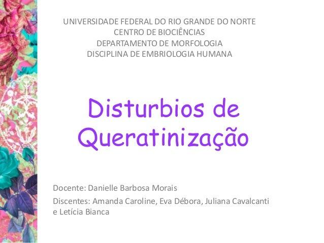 UNIVERSIDADE FEDERAL DO RIO GRANDE DO NORTE  CENTRO DE BIOCIÊNCIAS  DEPARTAMENTO DE MORFOLOGIA  DISCIPLINA DE EMBRIOLOGIA ...