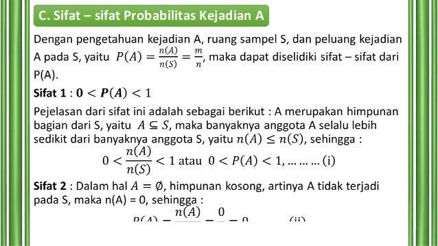 C. Sifat – sifat Probabilitas Kejadian A