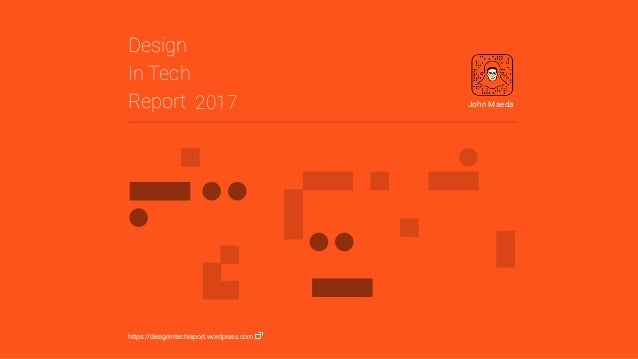 Text Design In Tech Report 2017 John Maeda https://designintechreport.wordpress.com