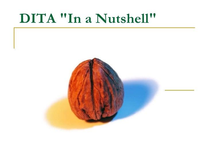 """DITA """"In a Nutshell"""""""