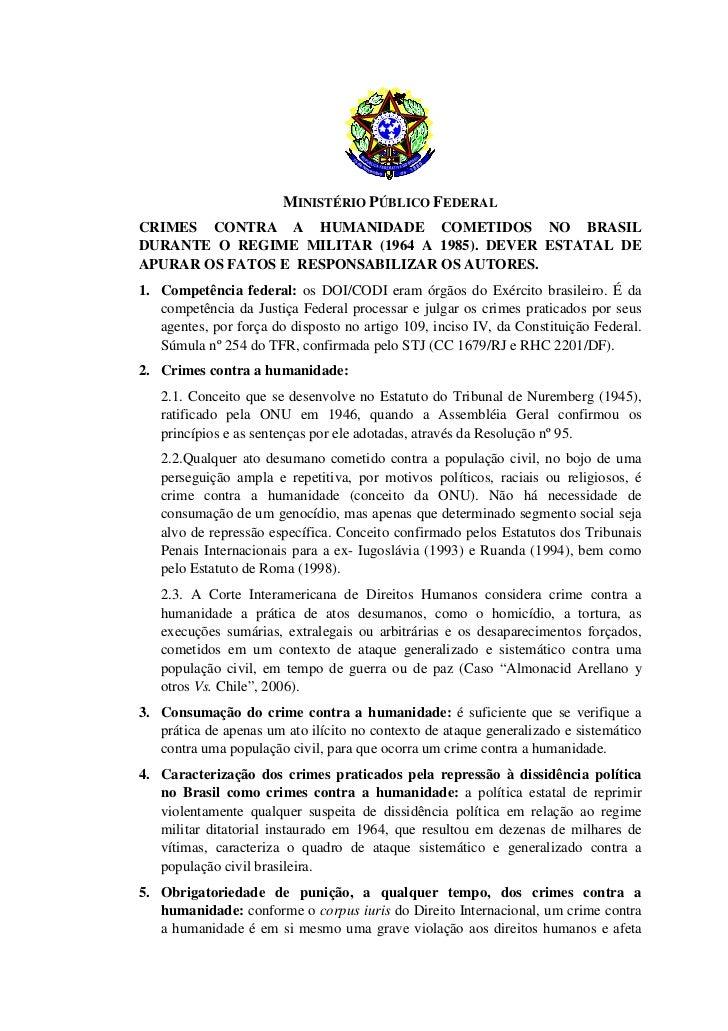 MINISTÉRIO PÚBLICO FEDERALCRIMES CONTRA A HUMANIDADE COMETIDOS NO BRASILDURANTE O REGIME MILITAR (1964 A 1985). DEVER ESTA...